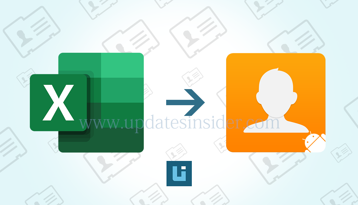 Excel to Android Contacts Converter to Move Contacts to